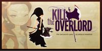 Board Game: Kill the Overlord