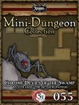 RPG Item: Mini-Dungeon Collection 055: Chrome Devils of the Swamp (5E)