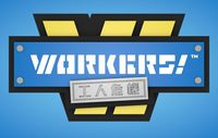 Board Game: WORKERS!