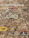 RPG Item: Lost Love Saga 2: The Parched Moss