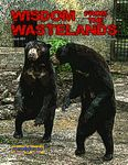Issue: Wisdom from the Wastelands (Issue 51 - Sep 30, 2015)