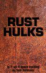 RPG Item: Rust Hulks