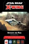 Board Game: Star Wars: X-Wing (Second Edition) – Hotshots and Aces Reinforcements Pack