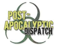 Periodical: Post-Apocalyptic Dispatch