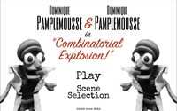 "Video Game: Dominique Pamplemousse and Dominique Pamplemousse in ""Combinatorial Explosion!"""
