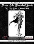RPG Item: Faces of the Tarnished Souk: Nix Ra Bael, Dreamkiller
