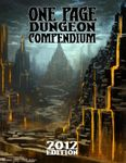 RPG Item: One Page Dungeon Compendium: 2012 Edition