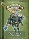 RPG Item: Pathfinder Society Scenario 3-01: The Frostfur Captives