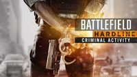 Video Game: Battlefield Hardline - Criminal Activity