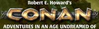 RPG: Robert E. Howard's Conan: Adventures in an Age Undreamed Of