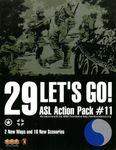 Board Game: ASL Action Pack #11: 29 Let's Go!