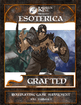 RPG Item: Esoterica: Grafted
