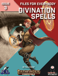 RPG Item: Files for Everybody Issue 03: Divination Spells