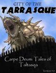 RPG Item: City of the Tarrasque - Carpe Deum: Tales of Taltasqa