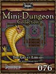 RPG Item: Mini-Dungeon Collection 076: The Great Library (Pathfinder)