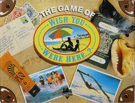 Board Game: Wish You Were Here...?