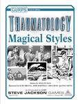 RPG Item: GURPS Thaumatology: Magical Styles