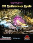 RPG Item: 101 Subterranean Spells