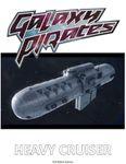 RPG Item: Galaxy Pirates: Heavy Cruiser