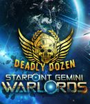 Video Game: Starpoint Gemini Warlords:  Deadly Dozen