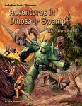 RPG Item: World Book 27: Adventures in Dinosaur Swamp