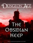RPG Item: Dungeon Age: The Obsidian Keep (5E)