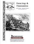 RPG Item: Fencing & Firearms