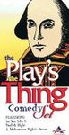 The Play's The Thing Comedy Set (2007)