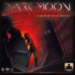 Board Game: Dark Moon: Shadow Corporation