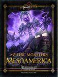 RPG Item: Mythic Monsters 36: Mesoamerica