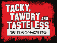 RPG: Tacky, Tawdry and Tasteless