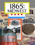 1865: Midwest (2008)