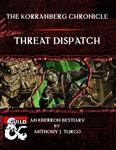 RPG Item: The Korranberg Chronicle: Threat Dispatch