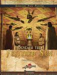 RPG Item: Beneath the Festered Sun (Pathfinder)