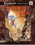 RPG Item: Talent Law (RMSS, 3rd Edition)