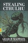 RPG Item: Stealing Cthulhu