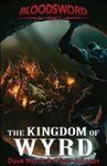 RPG Item: The Kingdom of Wyrd