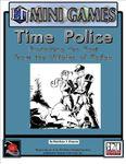 RPG Item: Time Police