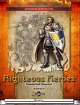 RPG Item: Righteous Heroes: Pregenerated Characters
