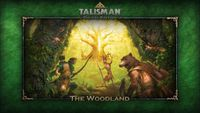 Video Game: Talisman: Digital Edition – The Woodland Expansion