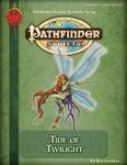 RPG Item: Pathfinder Society Scenario 3-05: Tide of Twilight
