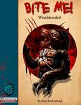 RPG Item: Bite Me!: Wereblooded