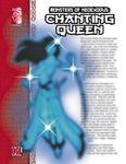 RPG Item: Monsters of NeoExodus: Chanting Queen (OGL 3.5)