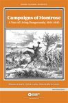 Board Game: Campaigns of Montrose: A Year of Living Dangerously, 1644-1645