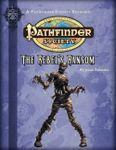 RPG Item: Pathfinder Society Scenario 2-03: The Rebel's Ransom