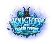 Video Game: Hearthstone: Knights of the Frozen Throne
