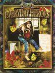 RPG Item: Everyday Heroes