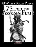 RPG Item: Bullet Points: 7 Shadow Assassin Feats