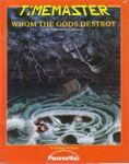 RPG Item: Whom the Gods Destroy: The Adventures of Odysseus