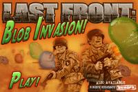 Video Game: Last Front: Blob Invasion